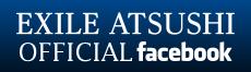 EXILE ATSUSHI OFFICIAL facebook