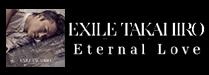 TAKAHIRO「Eternal Love」