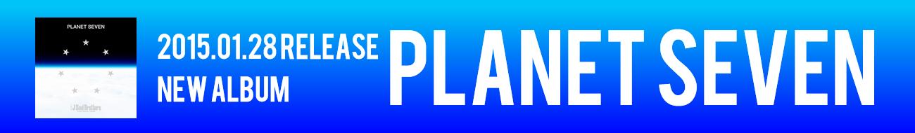 2015.01.28 RELEASE NEW ALBUM PLANET SEVEN