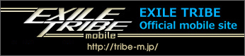 EXILE TRIBE official mobile site